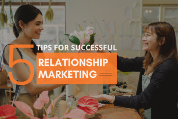 5 Tips for Successful Relationship Marketing